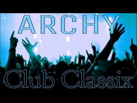 Classic house anthems archy club classix youtube for Classic house anthems