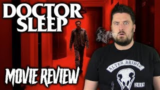 Doctor Sleep (2019) - Movie Review