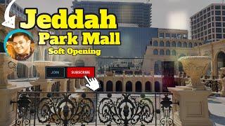 Jeddah Park Mall Soft Opening 9/21/2021 | ANICETO NANOS screenshot 3