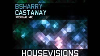 Bsharry - Castaway Teaser