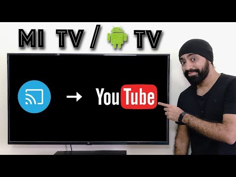 Cast Youtube Videos on Mi TV  / Android Tv without Chromecast