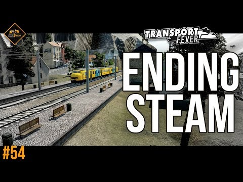 Ending the steam age | Transport Fever The Alps #54