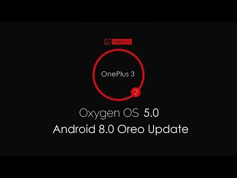 OnePlus 3 / 3T OxygenOS 5.0 Android 8.0 Oreo New Features Hands On