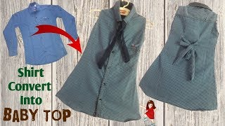 Shirt convert into beautiful baby Top / baby dress // by simple cutting