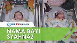 Lahirkan Bayi Kembar, Nagita Slavina Sumbang Nama untuk Syahnaz dan Jeje