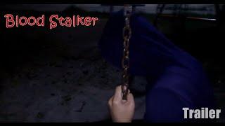 Blood Stalker