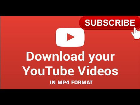 DOWNLOADING YOUTUBE VIDEOS IN MP4 FORMAT