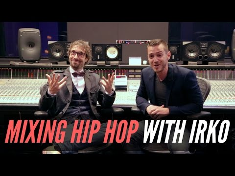 Mixing Hip Hop With Multi-Platinum Engineer Irko - TheRecordingRevolution.com