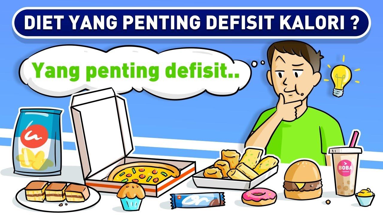 DIET YANG PENTING DEFISIT KALORI? NO! INI CARA DIET SEHAT YANG BENAR!