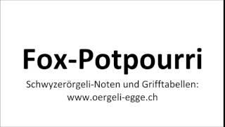 Foxtrott-Potpourri / Schwyzerörgeli