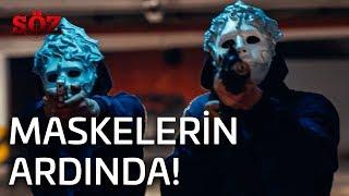 Söz | 45.Bölüm - Maskelerin Ardında!