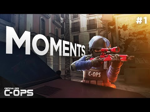 Critical Ops - BEST MOMENTS! C-OPS Moments #1