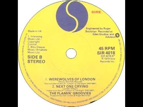 Flamin' Groovies Werewolves Of London (7