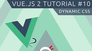 Vue JS 2 Tutorial #10 - Dynamic CSS Classes