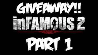 InFAMOUS 2: Walkthrough Part 1 - GIVEAWAY! - Let