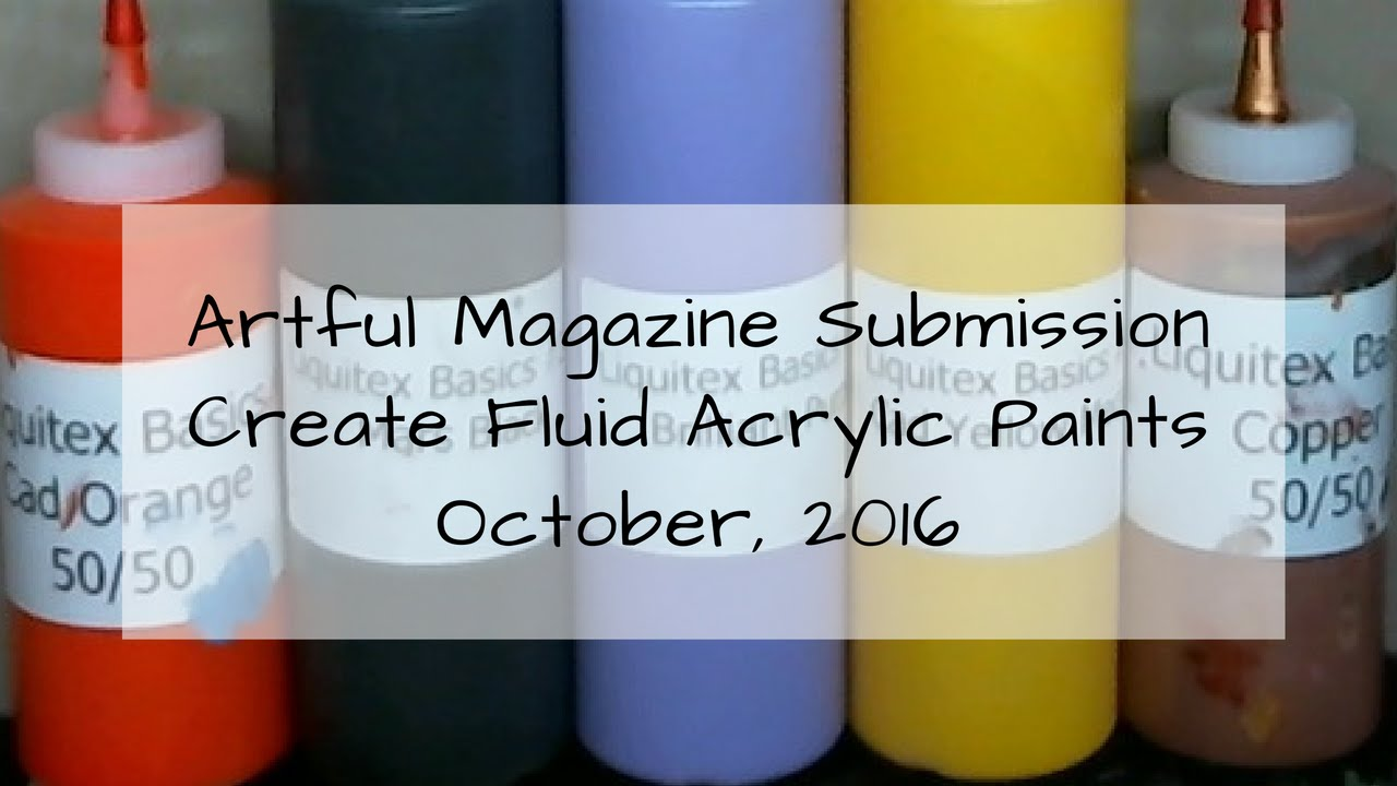How to make fluid acrylic paints artful magazine for How to make fluid acrylic paint