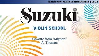Suzuki Violin 2 - Gavotte from Mignon. A. Thomas [Score Video]