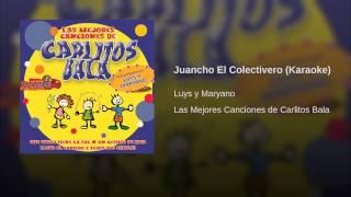Juancho El Colectivero (Karaoke)