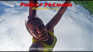 "Phuket Dreaming Season 1: Episode 5 - ""Adrenaline Junk"" (on location at Phuket Top Team)"