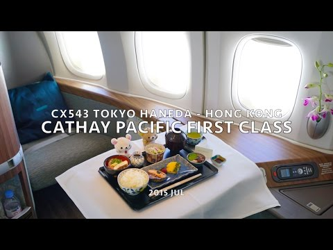 Cathay Pacific First Class CX543 HND-HKG Flight Report - 2015 JUL