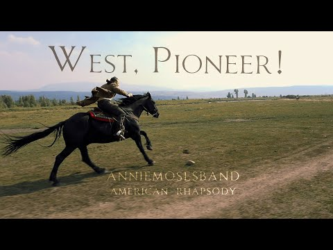 West, Pioneer! - Annie Moses Band