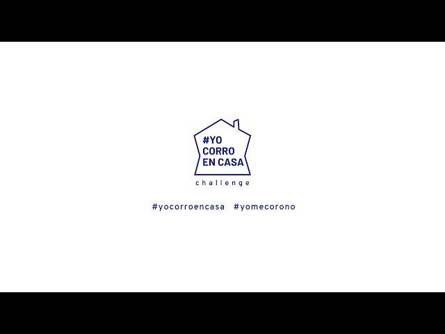 #YoCorroEnCasa Challenge