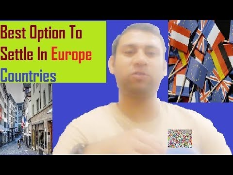 Europe | How To Settle In Europe Countries