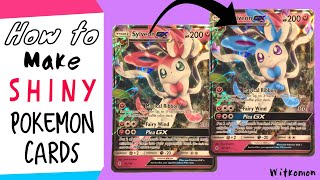 How to Make SHINY Pokemon Cards!