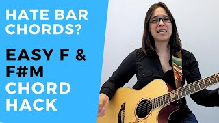 The Easy F maĴor Chord and Easy F# Minor Chord for Guitar