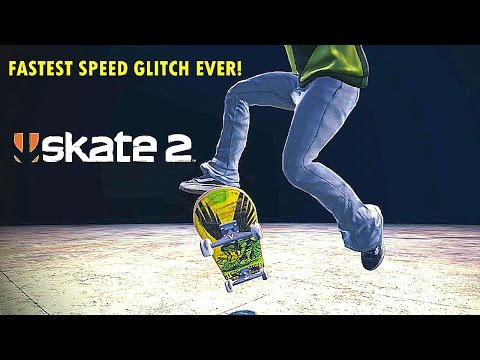 SKATE 2 - FASTEST SPEED GLITCH EVER!