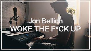 Jon Bellion - Woke The F*ck Up   Brian B. Cover