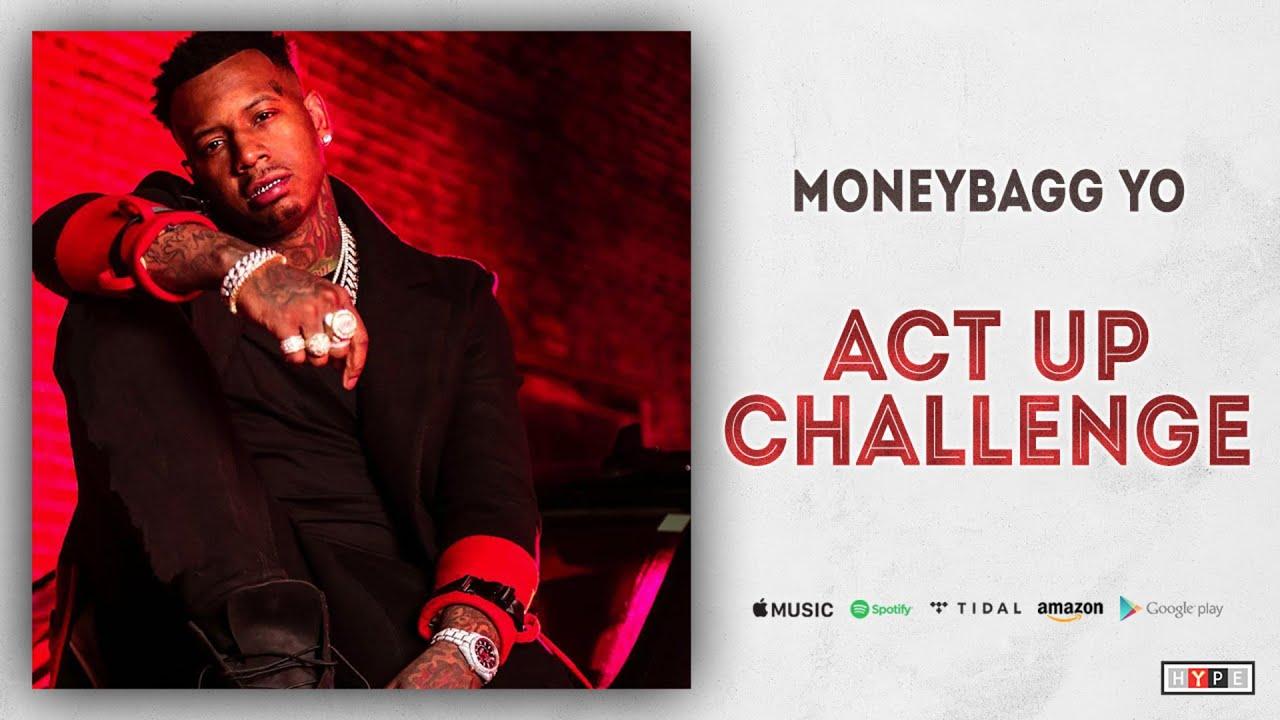 Moneybagg Yo - Act Up Challenge