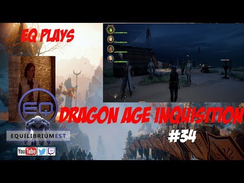 Dragon Age Inquisition - #34 - Gamer playing RPG games - EquilibriumEST - EQ Gaming