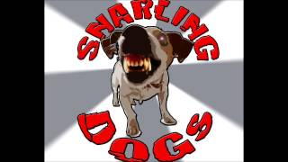 Sweet Nothing - The Snarling Dogs Thumbnail