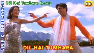 Dil Hai Tumhara-Song Title   Dil Hai Tumhara   Lirik Terjemahan Indonesia