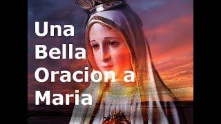 Una Bella Oracion a Maria- Sangre y Agua- Oraciones Para Ped...