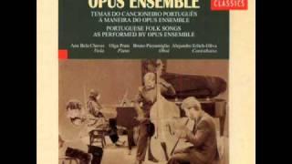 """Opus Ensemble - """"Senhora do Almurtão"""""""