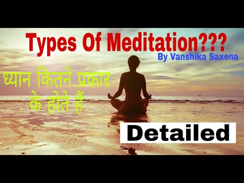 ध य न क प रक र types of meditation dr vanshika