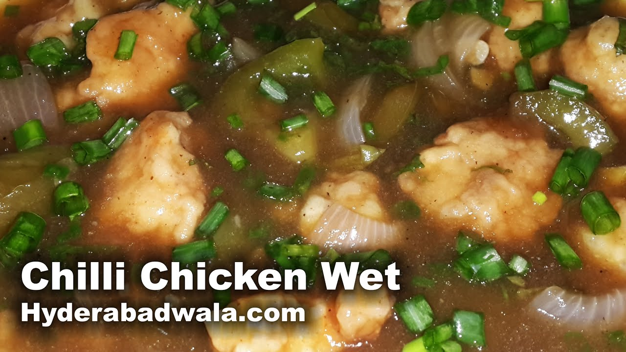 Chilli Chicken Wet Recipe Video Easy Simple