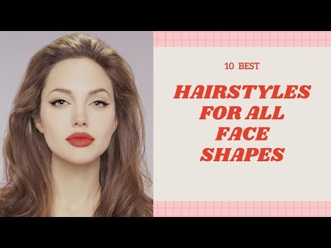 10-best-hairstyles-for-all-face-shapes