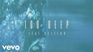 Video R I T U A L - Too Deep download MP3, 3GP, MP4, WEBM, AVI, FLV Juni 2017