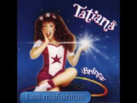 Tatiana Las mañanitas