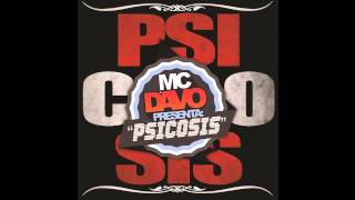Mc Davo - Historia De Un Olvido [PSICOSIS 2011]