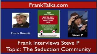 The Steve P Seduction Community Interview