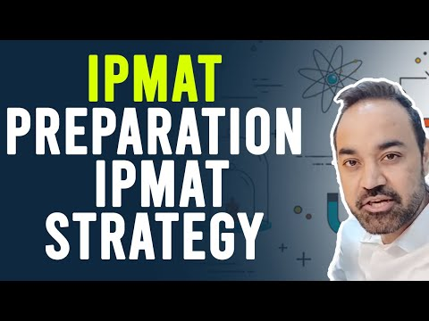 IPMAT Preparation | IPMAT Strategy | How to crack IPMAT