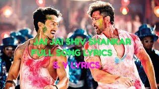 Jai Jai Siv Shankar Full LYRICS / War /Hrithik Roshan /Tiger Shroff Official Video By S. Y LYRICS