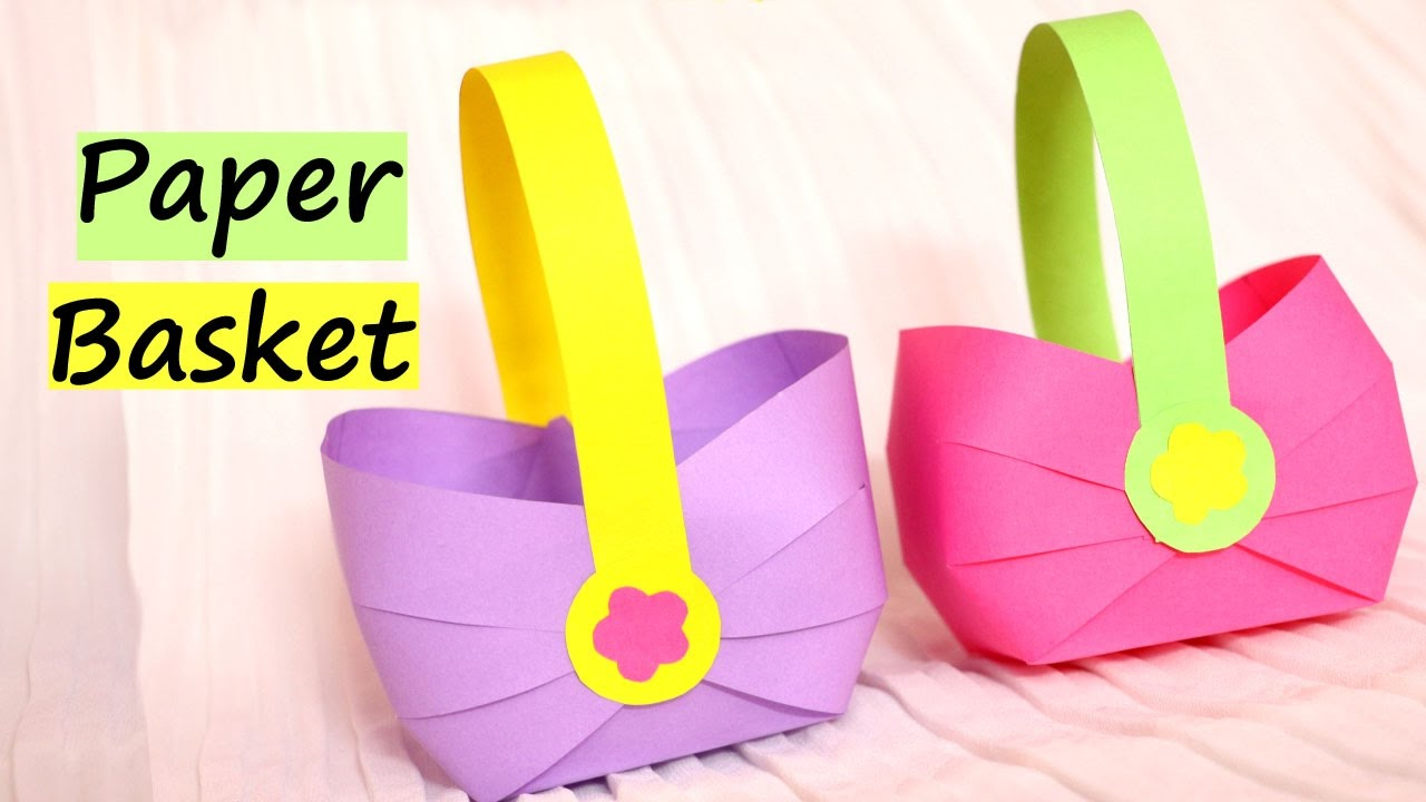 How To Make A Paper Basket For Easter 2017 Easy Paper Crafts Youtube