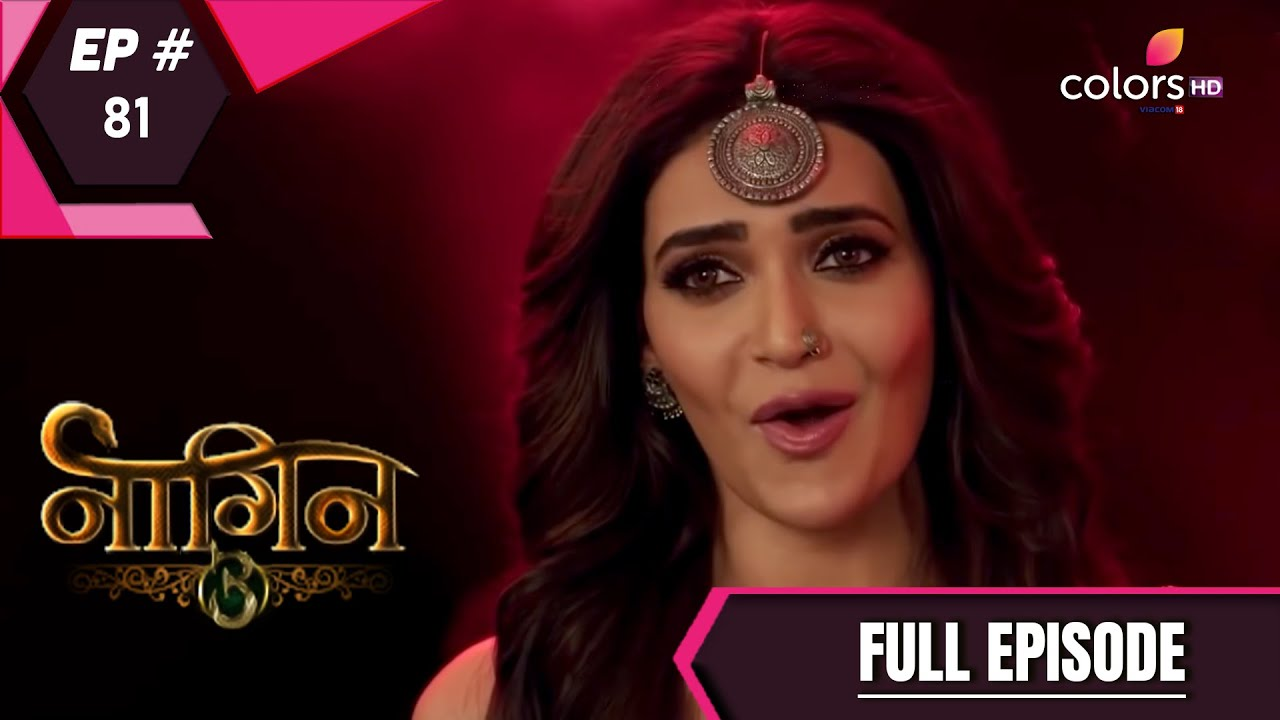 Download Naagin 3 - Full Episode 81 - With English Subtitles