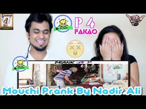 MOUCHI PAKISTANI PRANK || By Nadir Ali In P4 Pakao 2018 || INDIAN REACTION