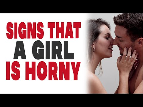 Signs That A Girl Is Horny
